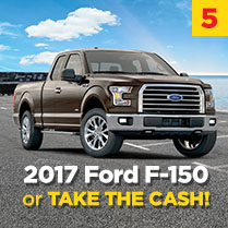 2017 Ford F-150 or TAKE THE CASH